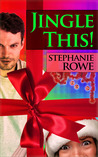 Jingle This! by Stephanie Rowe