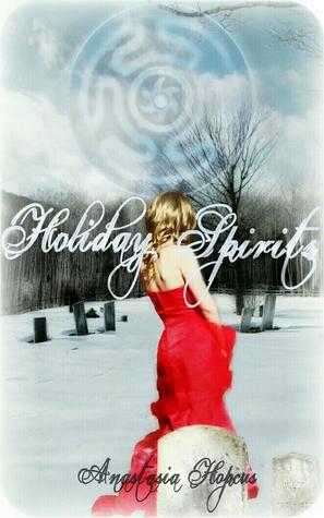 Holiday Spirits (Shadow Hills, #1.5)