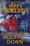 All Fall Down by Harry Turtledove