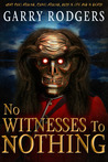 No Witnesses to N...