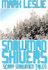 Snowman Shivers: Scary Snowmen Tales