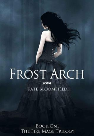 Frost Arch (Fire Mage, #1)