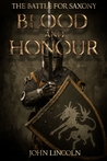 Blood and Honour by John  Lincoln