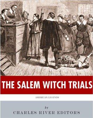 American Legends: The Salem Witch Trials