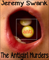 The Antigirl Murders - Let's Begin