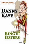 Danny Kaye: King of Jesters