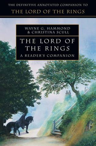 The Lord of the Rings: A Readers Companion(Middle-Earth Universe)