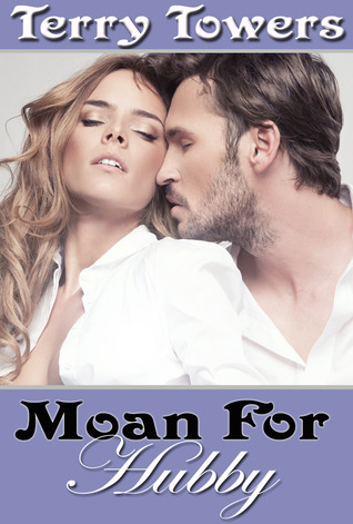 Moan for Hubby