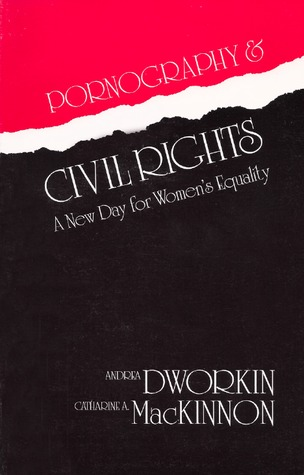 Pornography & Civil Rights: A New Day for Women's Equality