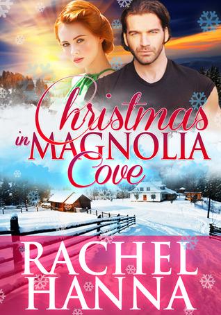 Christmas in Magnolia Cove (New Beginnings, #5)