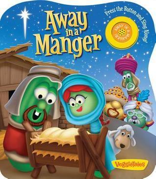 Away in a Manger Veggie Tales