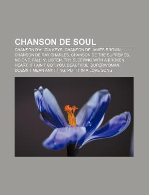 Chanson de Soul: Beautiful, (Sittin' On) the Dock of the Bay, My Girl, Ain't No Sunshine, (Love Is Like A) Heat Wave, Mercy Mercy Me
