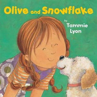 Ebook Olive and Snowflake by Tammie Speer Lyon PDF!
