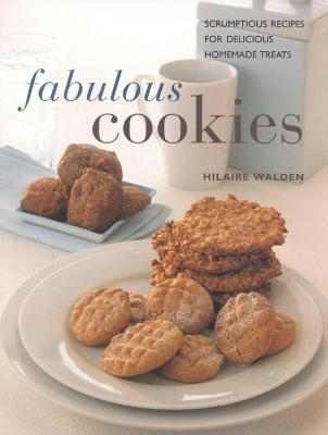 Fabulous Cookies by Hilaire Walden