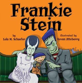 Ebook Frankie Stein by Lola M. Schaefer PDF!