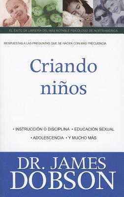 Criando Ninos/ Raising Children