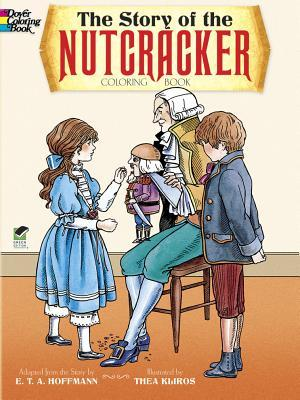 The Story of the Nutcracker Coloring Book by Thea Kliros