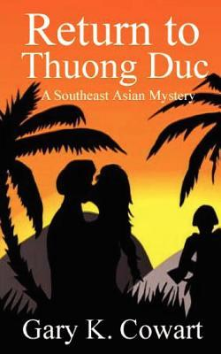 Return to Thuong Duc: Southeast Asian Mystery