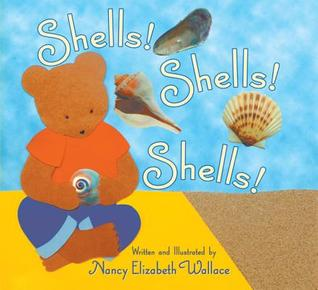 Shells! Shells! Shells! by Nancy Elizabeth Wallace