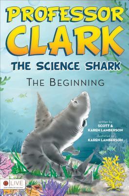 professor-clark-the-science-shark-the-beginning