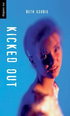 Kicked Out by Beth Goobie