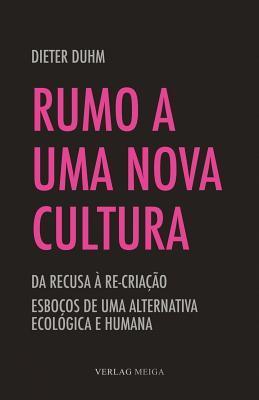 A Abertura Para Uma Nova Cultura