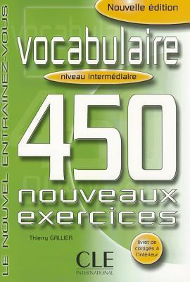 vocabulaire-450-nouveaux-exercices-nouvelle-edition-french-edition
