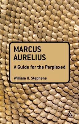 marcus-aurelius-a-guide-for-the-perplexed