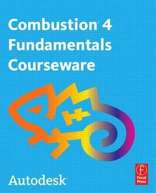 Autodesk Combustion 4 Fundametals Courseware Manual [With DVD]