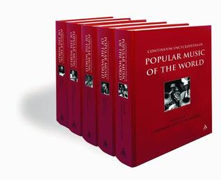 Continuum Encyclopedia of Popular Music of the World Part 2 Locations (5 Vol Set): Volumes III to VII