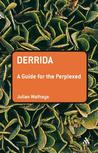 Derrida: A Guide for the Perplexed
