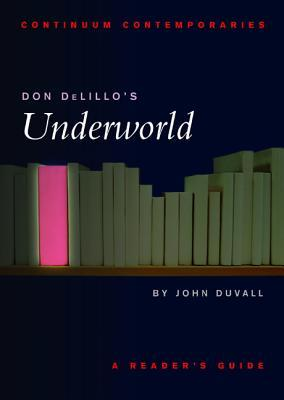 don-delillo-s-underworld-a-reader-s-guide