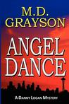Angel Dance (Danny Logan Mystery, #1)