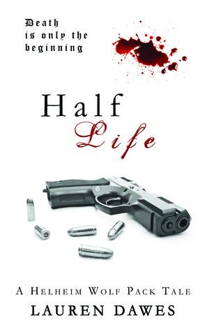 Half Life (Helheim Wolf Pack Tale #3)