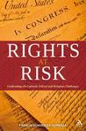 Rights at Risk: Confronting the Cultural, Ethical and Religious Challenges