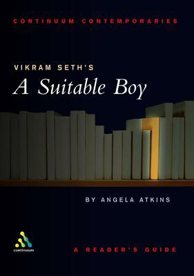 Vikram Seth's Suitable Boy: A Reader's Guide