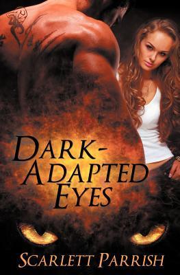 Dark-Adapted Eyes