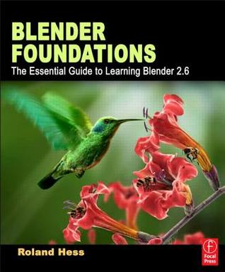 Blender Foundations by Roland Hess