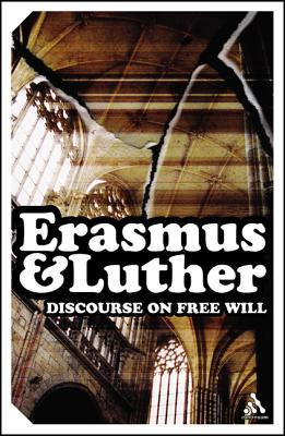 Discourse on Free Will by Erasmus