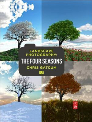 Landscape Photography: Four Seasons