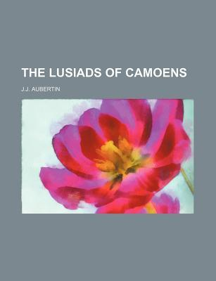 The Lusiads of Camoens