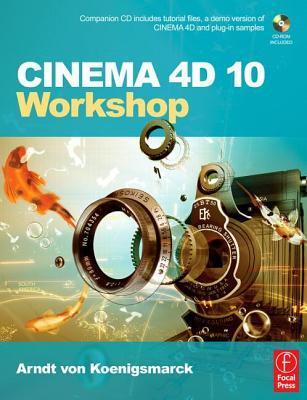 Cinema 4D 10 Workshop [With CDROM]