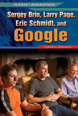 Sergey Brin, Larry Page, Eric Schmidt, and Google