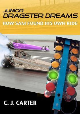 Junior Dragster Dreams: How Sam Found His Own Ride