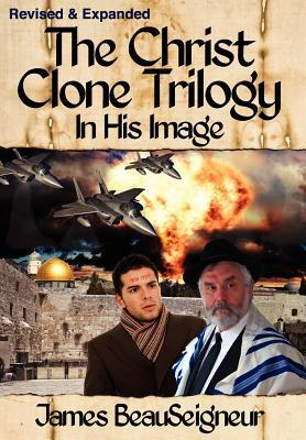 In His Image (The Christ Clone Trilogy,