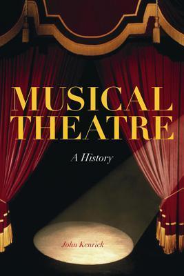 Musical Theatre by John Kenrick