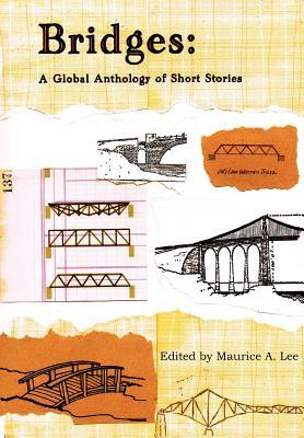 Bridges: A Global Anthology of Short Stories