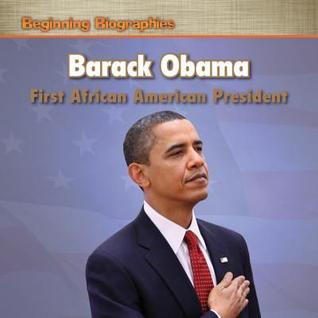Barack Obama: First African American President