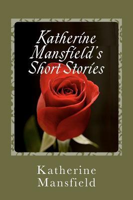 Katherine Mansfield's Short Stories