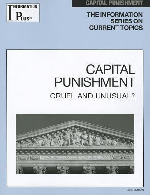Capital Punishment: Cruel and Unusual?